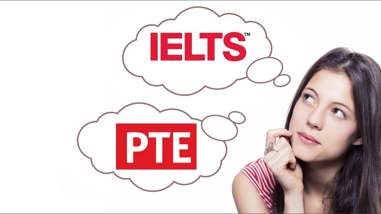 IELTS OR PTE